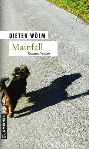 Mainfall von Wölm,  Dieter