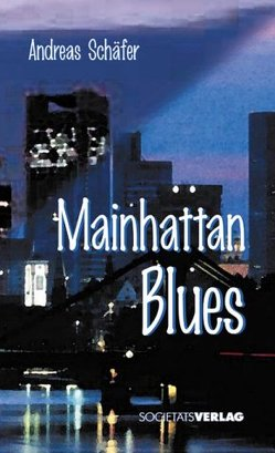 Mainhattan-Blues von Schäfer,  Andreas