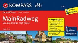 MainRadweg, Von den Quellen nach Mainz von Theil,  Walter