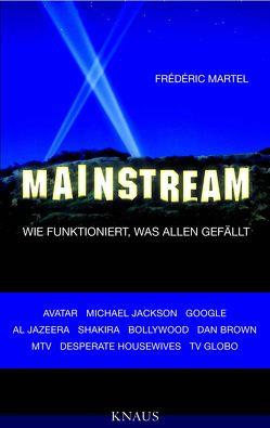 Mainstream von Martel,  Frédéric, Ranke,  Elsbeth, Schäfer,  Ursel