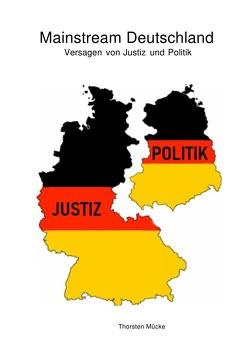Mainstream Deutschland von Mücke,  Thorsten