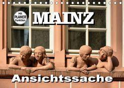 Mainz – Ansichtssache (Tischkalender 2019 DIN A5 quer)