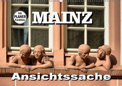 Mainz – Ansichtssache (Wandkalender 2019 DIN A2 quer)