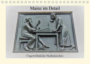 Mainz im Detail – Ungewöhnliche Stadtansichten (Tischkalender 2020 DIN A5 quer) von DieReiseEule