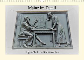 Mainz im Detail – Ungewöhnliche Stadtansichten (Wandkalender 2020 DIN A3 quer) von DieReiseEule