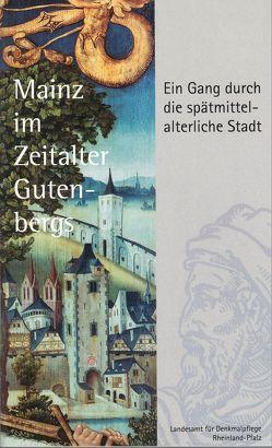 Mainz im Zeitalter Gutenbergs von Brönner,  Wolfgang, Preßler,  Karsten