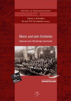 Mainz und sein Orchester von Kramer,  Ursula, Pietschmann,  Klaus