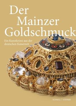 Der Mainzer Goldschmuck von Jülich,  Theo, Lambacher,  Lothar, Siebert,  Kristine