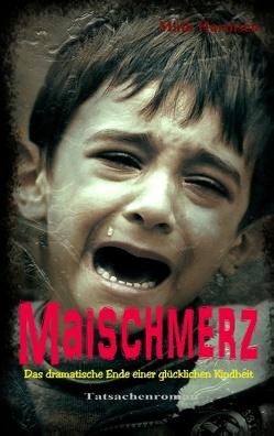 Maischmerz von Harmsen,  Maik