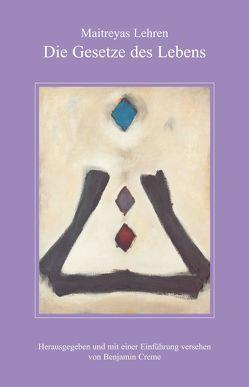 Maitreyas Lehren von Creme,  Benjamin