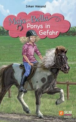 Maja und Bella – Ponys in Gefahr von Claßen,  Christoph, Weiand,  Inken