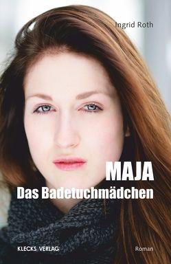 Maja von Roth,  Ingrid