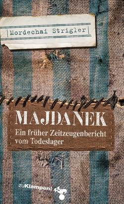 Majdanek von Beer,  Frank, Strigler,  Mordechai