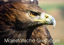 Majestätische Greifvögel (Wandkalender 2019 DIN A3 quer)