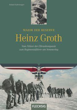 Major der Reserve Heinz Groth von Kaltenegger,  Roland
