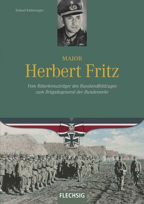 Major Herbert Fritz von Kaltenegger,  Roland