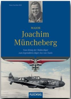 Major Joachim Müncheberg von Röll,  Hans-Joachim