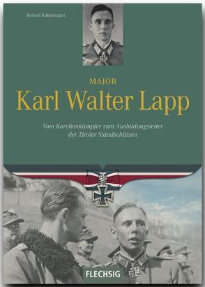 Major Karl Walter Lapp von Kaltenegger,  Roland