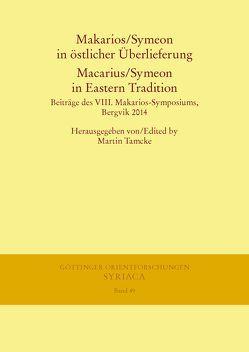 Makarios/Symeon in östlicher Überlieferung. Macarius/Symeon in Eastern Tradition von Tamcke,  Martin