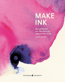 Make Ink von Logan,  Jason