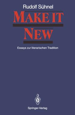Make it New von Meller,  Horst, Schmitz-Kahlmann,  Gisela, Schwarz,  Josef, Seidler,  Manfred, Sühnel,  Rudolf, Zimmermann,  Hans-Joachim