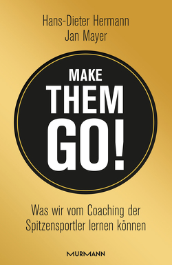 Make them go! von Hermann,  Hans-Dieter, Mayer,  Jan