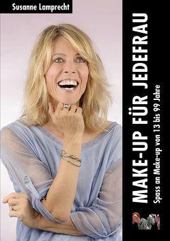 Make-up für jedefrau von Lamprecht,  Susanne, Matter,  Daniel, Schlössli Verlag Zürich