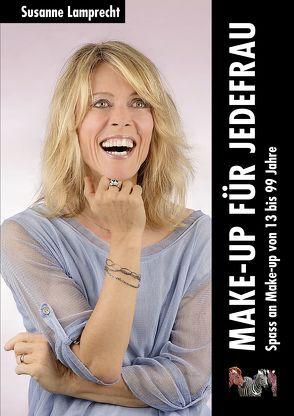 Make-up für jedefrau von Kammer,  Susanne, Matter,  Daniel, Schlössli Verlag Zürich