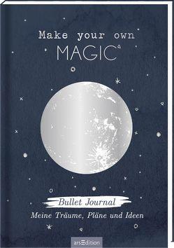 Make your own magic! Bullet Journal für meine Träume, Pläne und Ideen von Cosma,  Anna