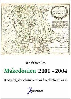 Makedonien 2001-2004 von Oschlies,  Wolf