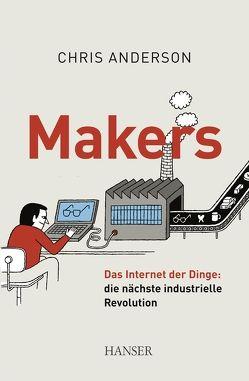 Makers von Anderson,  Chris, Schmid,  Sigrid