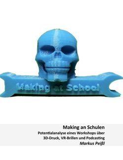 Making an Schulen von Ebner,  Martin, Peißl,  Markus, Schön,  Sandra