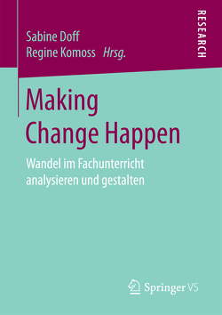 Making Change Happen von Doff,  Sabine, Komoss,  Regine