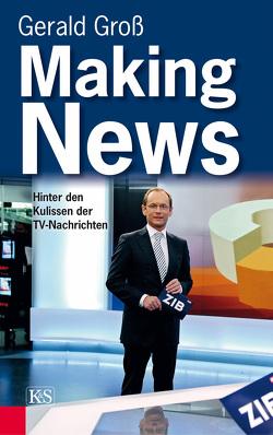 Making News von Groß,  Gerald