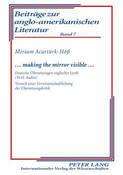 … making the mirror visible … von Acartürk-Höß,  Miriam