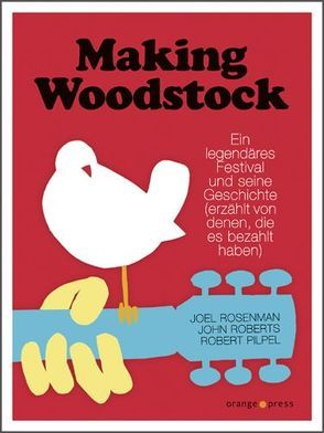 Making Woodstock von Fahrner,  Stefanie, Pilpel,  Robert, Roberts,  John, Rosenman,  Joel, Zöfel,  Adelheid