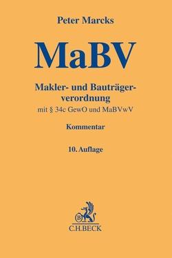 Makler- und Bauträgerverordnung von Marcks,  Peter
