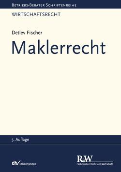 Maklerrecht von Fischer,  Detlev
