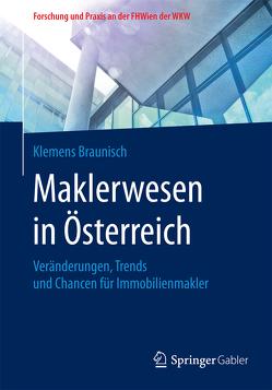 Maklerwesen in Österreich von Braunisch,  Klemens