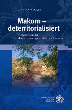 Makom – deterritorialisiert von Asgari,  Marjan