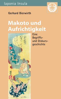 Makoto und Aufrichtigkeit von Bierwirth,  Gerhard