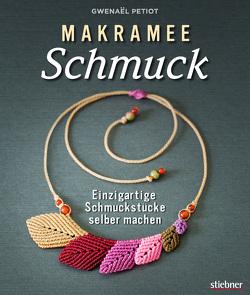 Makramee Schmuck – Knüpftechniken für Trendteile. von Petiot,  Gwenaël