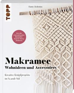 Makramee – Wohnideen und Accessoires von Krabbe,  Wiebke, Zedenius,  Fanny