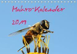 Makro-Kalender 2019 (Tischkalender 2019 DIN A5 quer) von Witkowski,  Bernd