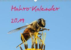 Makro-Kalender 2019 (Wandkalender 2019 DIN A3 quer) von Witkowski,  Bernd