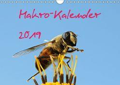 Makro-Kalender 2019 (Wandkalender 2019 DIN A4 quer) von Witkowski,  Bernd