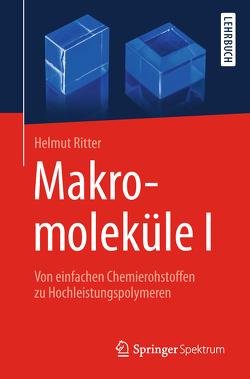 Makromoleküle I von Ritter,  Helmut