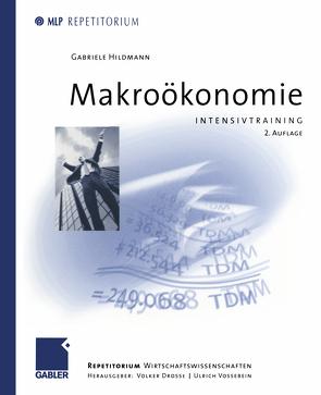 Makroökonomie von Drosse,  Volker, Hildmann,  Gabriele, Vossebein,  Ulrich