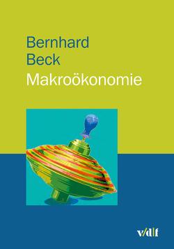 Makroökonomie von Beck,  Bernhard