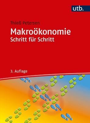 Makroökonomie Schritt für Schritt von Petersen,  Thieß